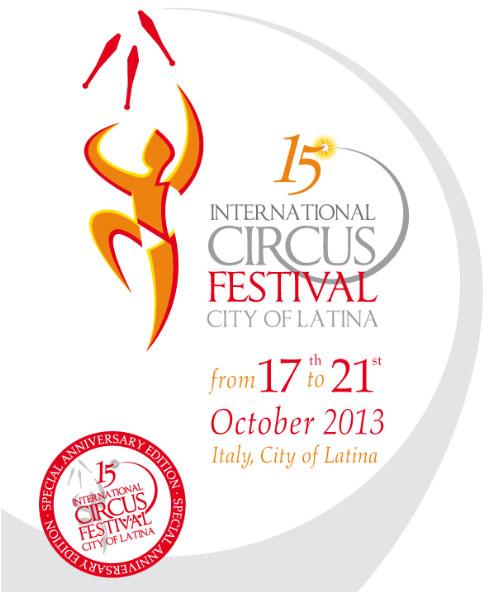 С 17 по 21 октября в Латине (Италия) проходит 15-ый юбилейный Международной фестиваль циркового искусства «Город Латина».