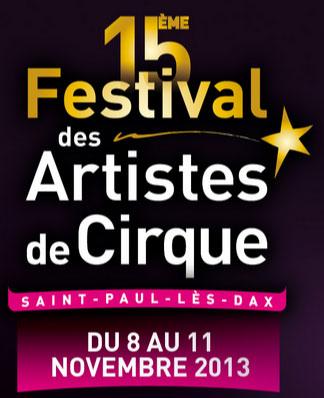 В городе  Сен-Поль-ле-Дакс (Франция) пройдет фестиваль XV Европейский фестиваль циркового искусства (15-e Festival des Artistes de cirque de Saint-Paul-lès-Dax).