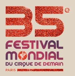 35 Международный молодежный  цирковой фестиваль «Цирк завтрашнего дня» «Festival Mondial du Cirque de Demain» в Париже