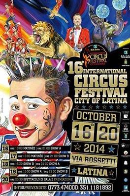 С 16 по 20 октября 2014 г. в Латине (Италия) 16-й Международный фестиваль циркового искусства «Город Латина».