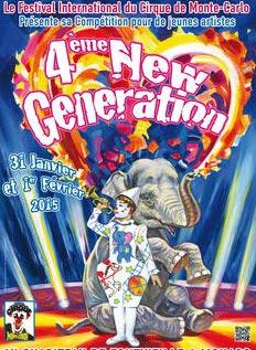 С 31 января по 1 февраля 2015 г. в Монте-Карло.  4-й Международный цирковой фестиваль «Новое поколение» (4e New Generation Monte-Carlo).