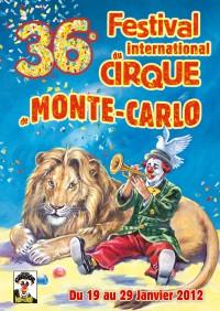 """36-ой Международный фестиваль циркового искусства """"Cirque de Monte-Carlo"""""""