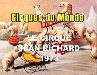 Цирковая программа. 1 часть. Cirgues du Monde. Le Cirque Jean Richard. 1973